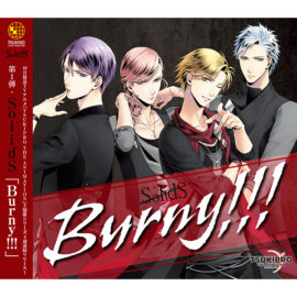 TSUKIPRO THE ANIMATION 主題歌(1) SolidS「Burny!!!」