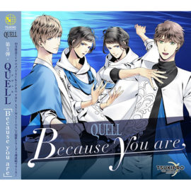 TSUKIPRO THE ANIMATION 主題歌(3) QUELL「Because you are」